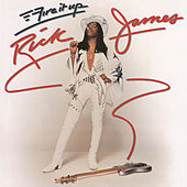 Play & Download Fire It Up by Rick James | Napster
