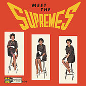 Meet The Supremes - Expanded Edition by The Supremes