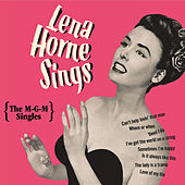 Play & Download Lena Horne Sings: The M-G-M Singles by Lena Horne | Napster