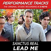 Play & Download Lead Me (Premiere Performance Plus Track) by Sanctus Real | Napster