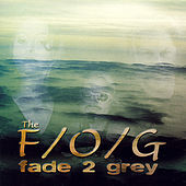 Play & Download Fade 2 Gray by Fog | Napster