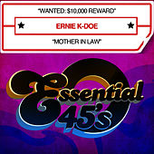 Wanted: $10,000 Reward / Mother In Law - Single by Ernie K-Doe
