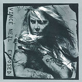 Play & Download Exposed by Vince Neil | Napster