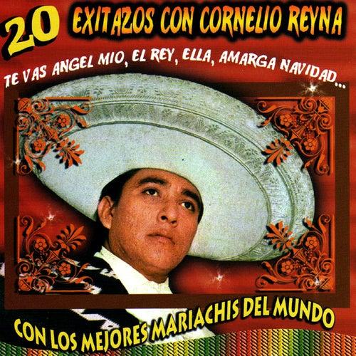 Play & Download 20 Exitazos by Cornelio Reyna   Napster