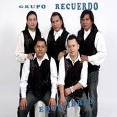 Play & Download Equilibrio by Grupo Recuerdo | Napster