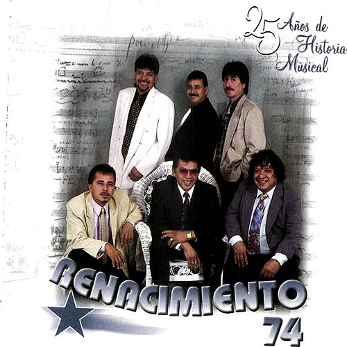 Play & Download 25 Anos De Historia Musical by Renacimiento 74 | Napster