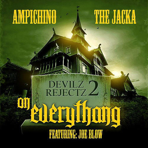 On Everythang (feat. Joe Blow) by Ampichino