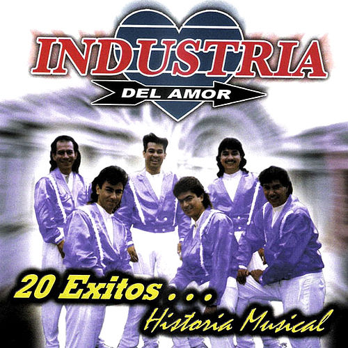 20 Exitos...Historia Musical by Industria Del Amor