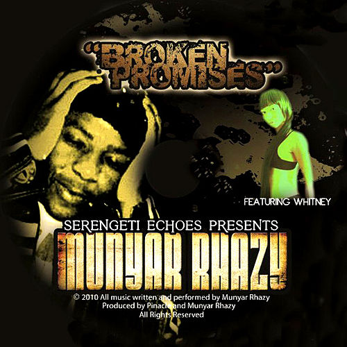 Broken Promises (feat. Whitney) by Munyar Rhazy