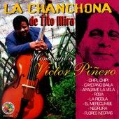 Homenaje A Victor Pinero by La Chanchona De Tito Mira