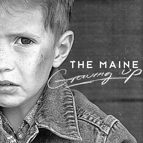 Play & Download Growing Up by The Maine | Napster