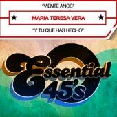 Play & Download Viente Anos (Digital 45) - Single by Maria Teresa Vera   Napster