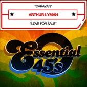 Play & Download Caravan (Digital 45) - Single by Arthur Lyman | Napster