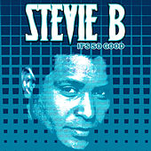 Play & Download It's So Good - EP by Stevie B | Napster