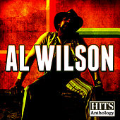 Hits Anthology: Al Wilson (Digitally Remastered) by Al Wilson