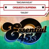 Play & Download Bacunayagua (Digital 45) - Single by Orquesta Suprema | Napster