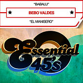 Play & Download Babalu (Digital 45) - Single by Bebo Valdes | Napster