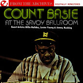 At The Savoy Ballroom - From The Archives (Digitally Remastered) von Count Basie