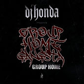 Play & Download Group Home Gangsta by DJ Honda | Napster