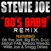80's Baby (Remix) - Single by Stevie Joe