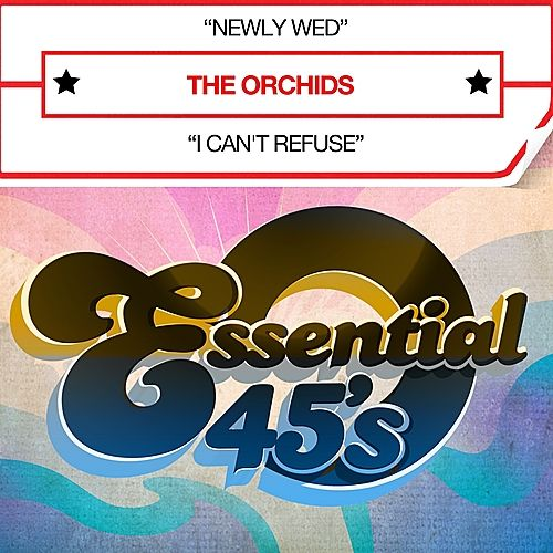 Newly Wed (Digital 45) - Single by The Orchids