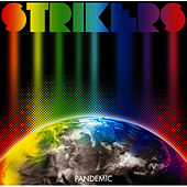 Play & Download Pandemic by The Strikers | Napster