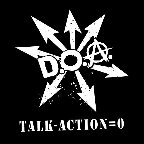 Play & Download Talk - Action = 0 by D.O.A. | Napster