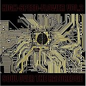 Play & Download High-speed-flower Vol.2 -Soul Over The Razoredge- by Various Artists | Napster