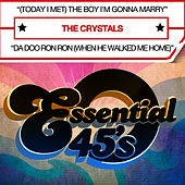 (Today I Met) The Boy I'm Gonna Marry (Digital 45) - Single by The Crystals