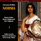 Play & Download Bellini: Norma [1954], Vol. 1 by Maria Callas | Napster