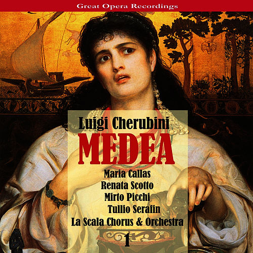 Cherubini - Medea [1957], Vol. 1 by Maria Callas