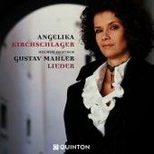 Play & Download Gustav Mahler: Lieder by Angelika Kirchschlager | Napster