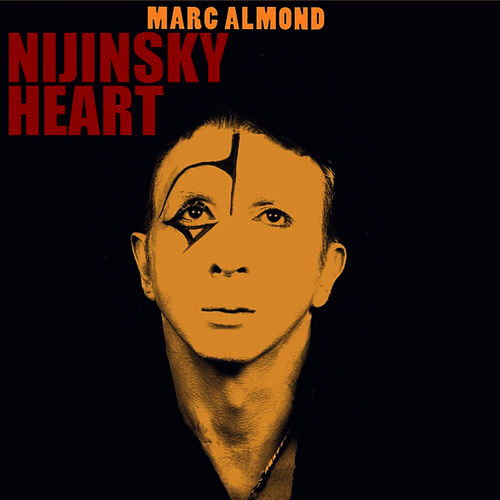 Play & Download Nijinsky Heart by Marc Almond | Napster