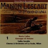 Play & Download Puccini: Manon Lescaut [1957], Vol. 1 by Maria Callas | Napster