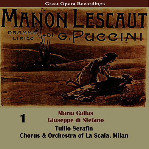Puccini: Manon Lescaut [1957], Vol. 1 by Maria Callas
