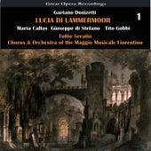 Play & Download Donizetti: Lucia di Lammermoor, Vol. 1 by Maria Callas | Napster