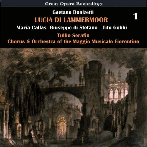 Donizetti: Lucia di Lammermoor, Vol. 1 by Maria Callas
