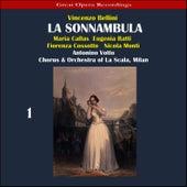 Play & Download Bellini: La sonnambula, Vol. 1 by Maria Callas | Napster