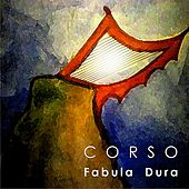 Play & Download Fabula Dura by Corso | Napster