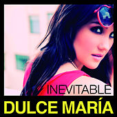 Play & Download Inevitable by Dulce Maria | Napster