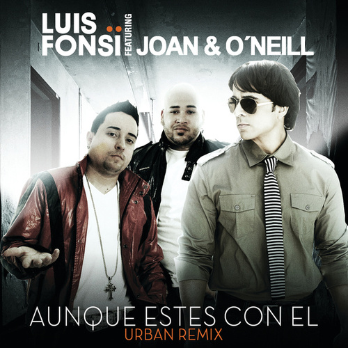 Play & Download Aunque Estes Con El by Luis Fonsi | Napster