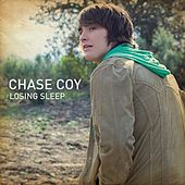 Play & Download Losing Sleep by Chase Coy | Napster