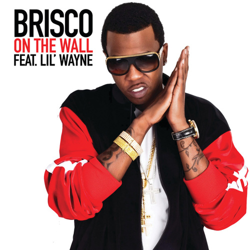 On The Wall by Brisco