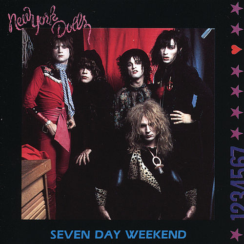 Play & Download Seven Day Weekend by New York Dolls | Napster