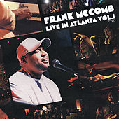 Play & Download Live In Atlanta, Vol.1 by Frank McComb | Napster