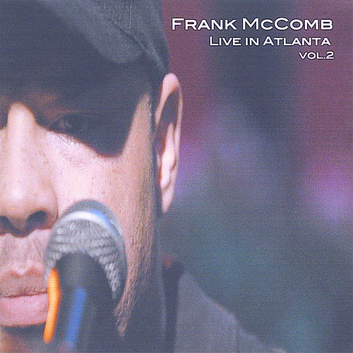Play & Download Live In Atlanta, Vol. 2 by Frank McComb | Napster
