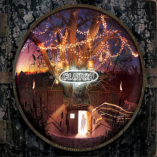 From Beale Street to Oblivion by Clutch