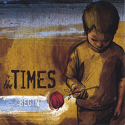 Play & Download Begin by The Times   Napster
