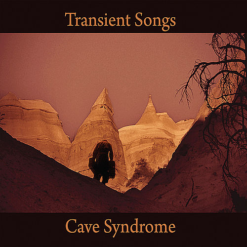 Play & Download Cave Syndrome by Transient Songs | Napster