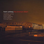 Play & Download The American Dream by Frank Carlberg | Napster